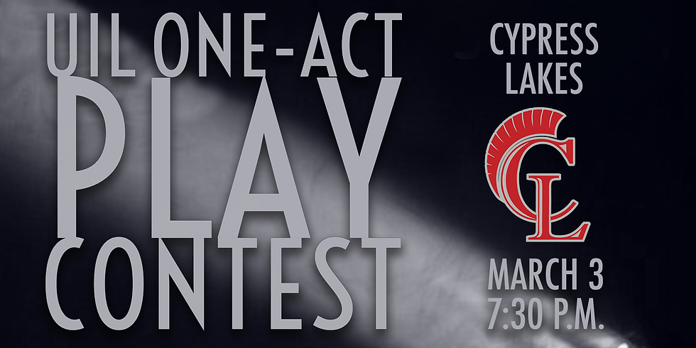 UIL One-Act Play: Cypress Lakes