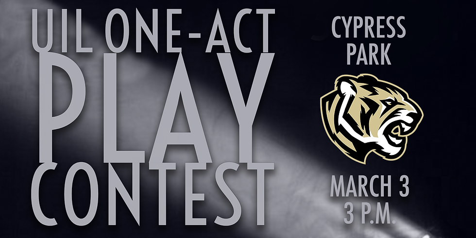 UIL One-Act Play: Cypress Park