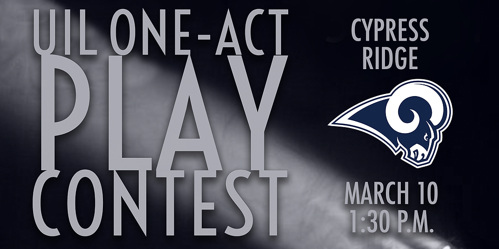 UIL One-Act Play: Cypress Ridge