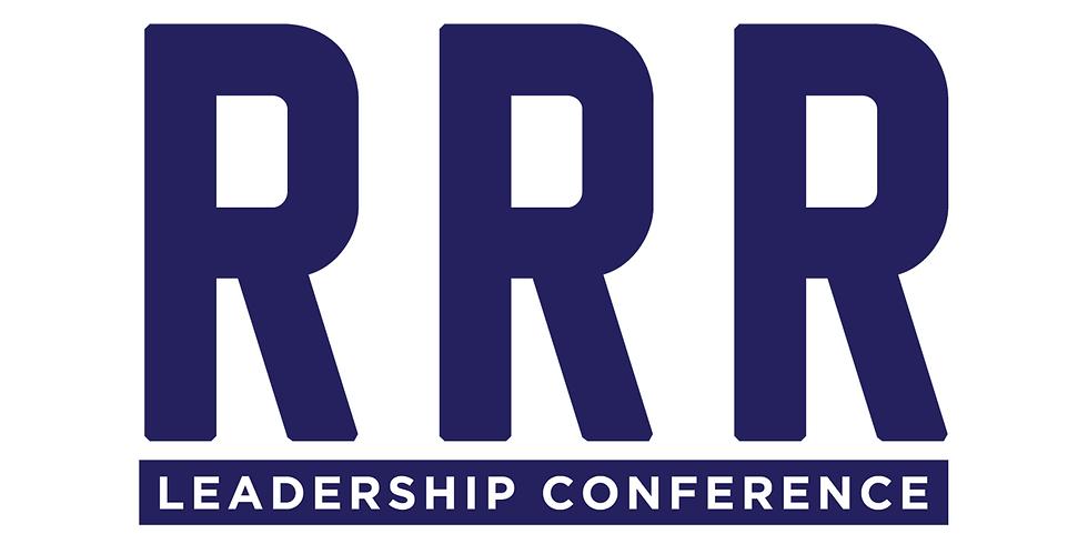 RRR LEADERSHIP CONFERENCE