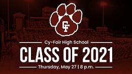 Cy-Fair High School   Class of 2021