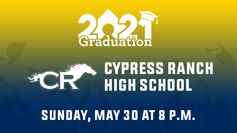 Cypress Ranch High School Class of 2021