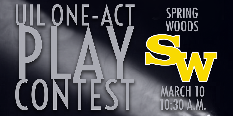 UIL One-Act Play: Spring Woods