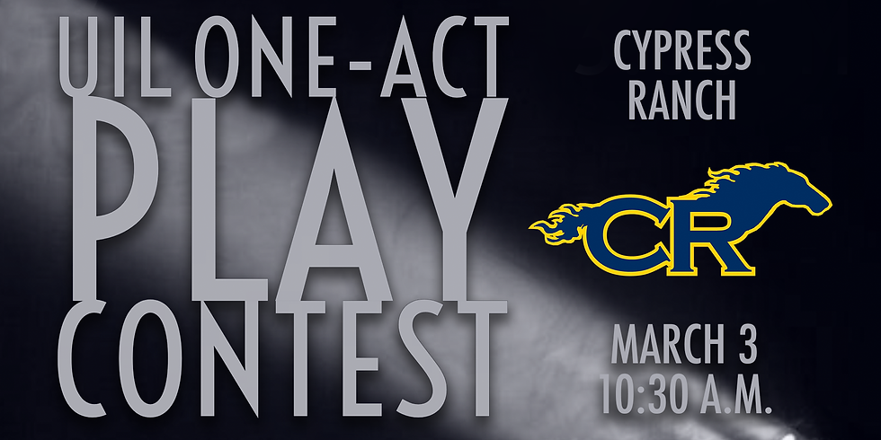 UIL One-Act Play: Cypress Ranch