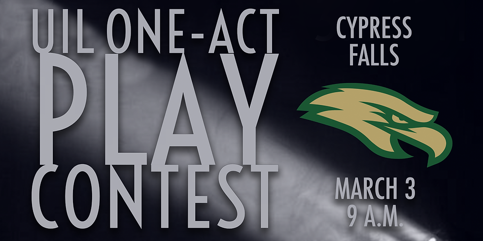 UIL One-Act Play: Cypress Falls