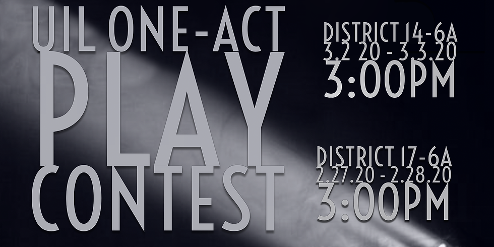 UIL One-Act Play Contest | District 17-6A