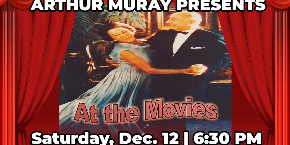 Arthur Murray Presents At The Movies