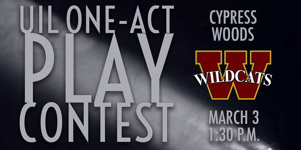 UIL One-Act Play: Cypress Woods