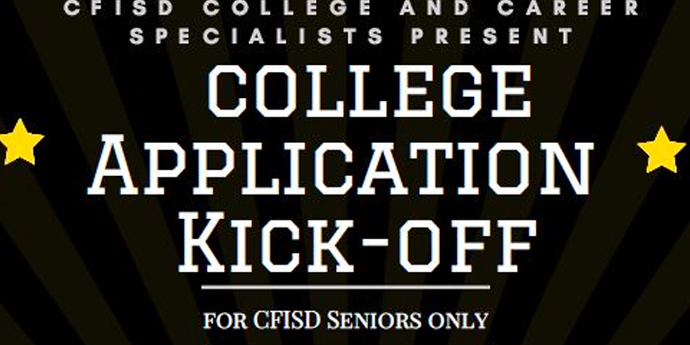 COLLEGE APPLICATION KICK-OFF