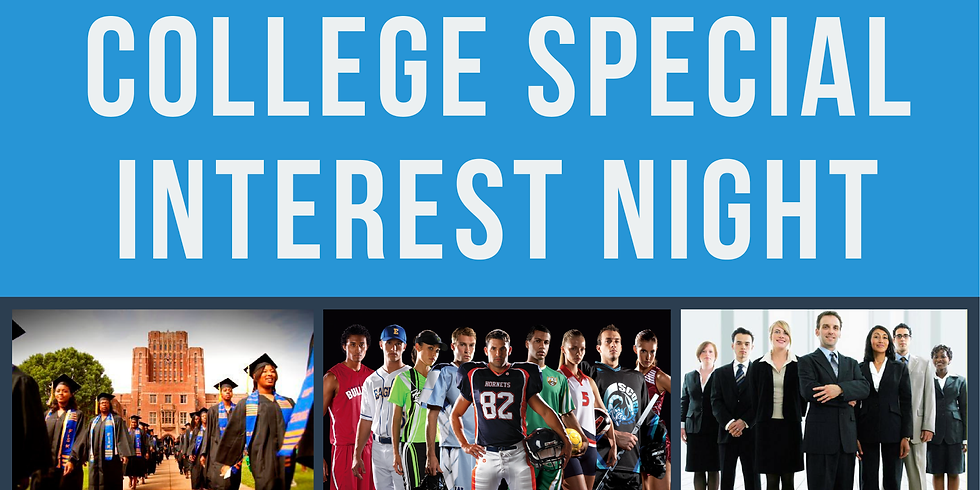 COLLEGE SPECIAL INTEREST NIGHT