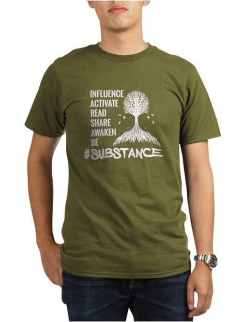 Substance Motivational/Inspiration T-Shirt