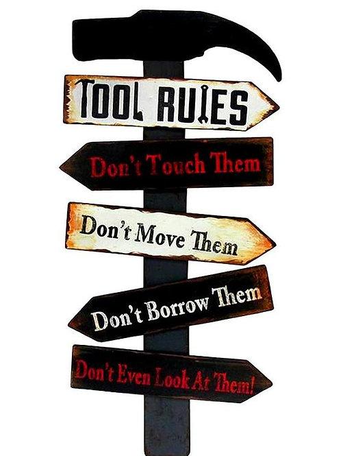 Tool Rules Retro Metal Sign