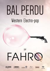 Affiche Fahro Bal perdu a3.jpg