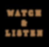 WATCHLISTEN.png