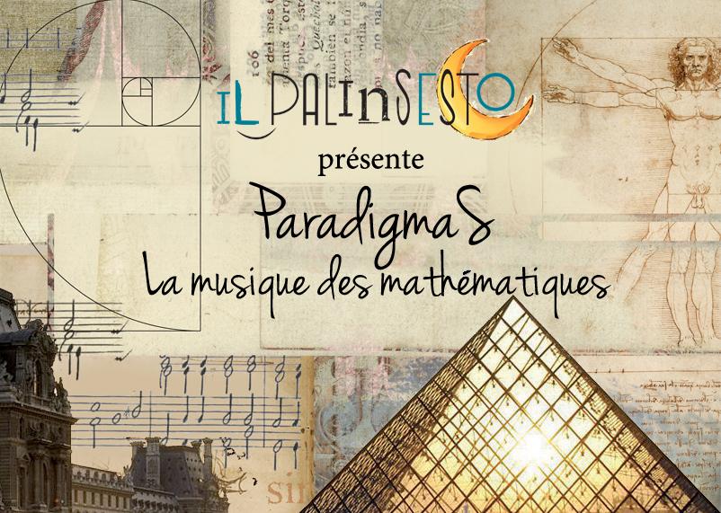 ParadigmaS. La musique des mathémati