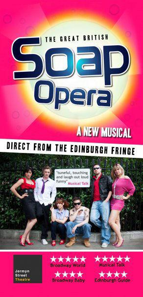 The Great British Soap Opera - Jermyn Street Theatre