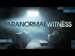 Paranormal Witness - Syfy