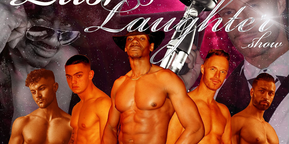 The Lust and Laughter show!!