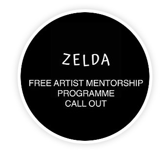 NOW CLOSED - ZELDA Free Artist Mentorship Programme: Call for Applications