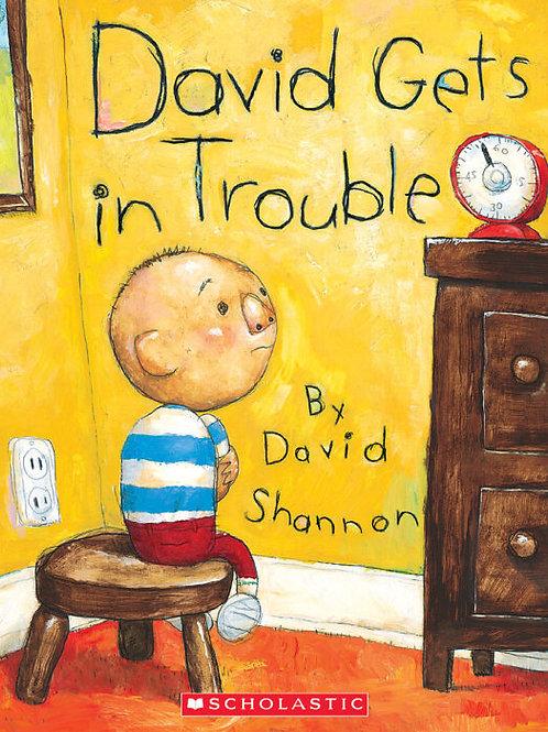 No, David!: David Gets in Trouble