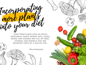Incorporating More Plants into Your Diet