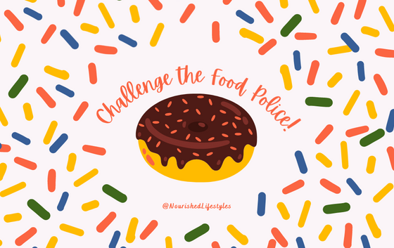 Intuitive Eating Principle 4: Challenge the Food Police