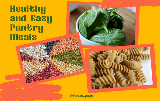 Healthy and Easy Pantry Meals