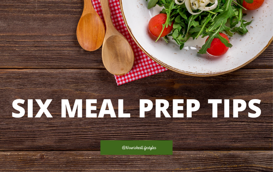 Six Meal Prep Tips