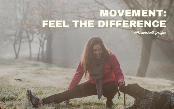 Intuitive Eating Principle 9: Movement- Feel the Difference