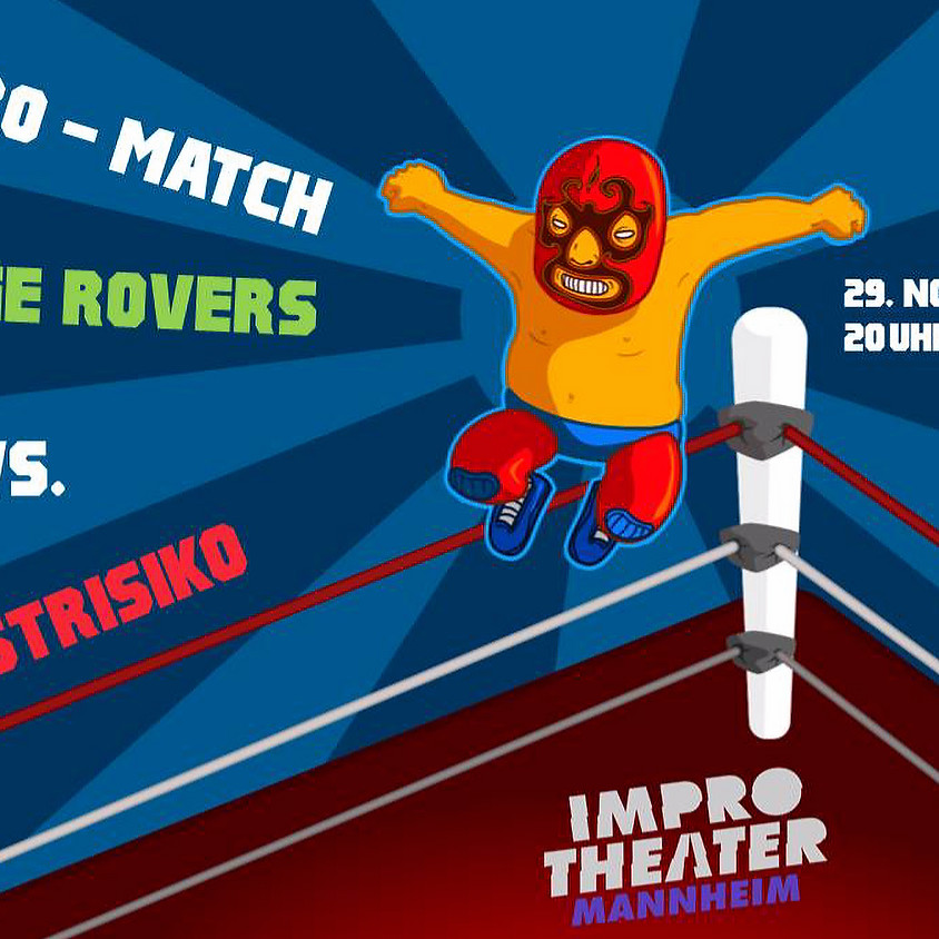 Impro-Match: Stage Rovers vs. Restrisiko