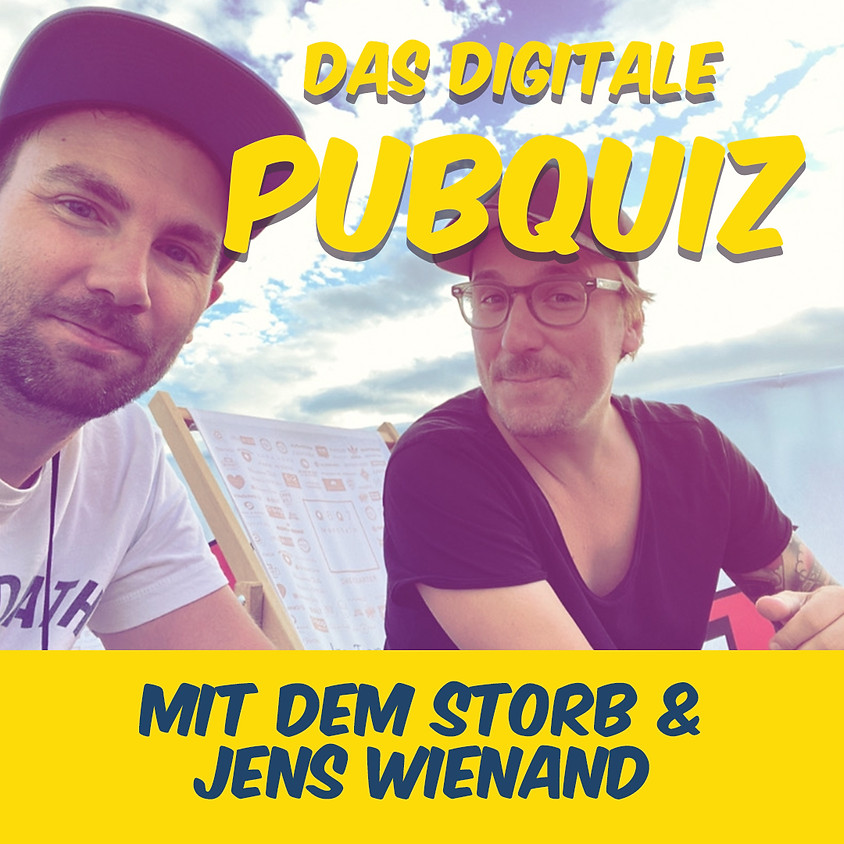 Das digitale Pubquiz mit Der Storb und Jens Wienand