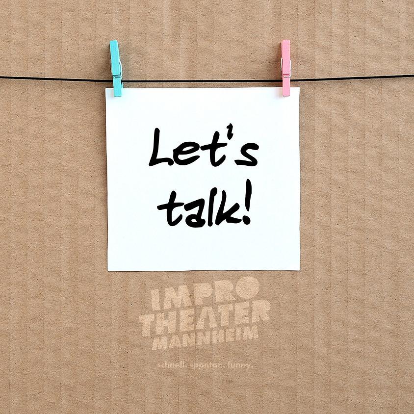Lets Talk About It -Digitale Improshow
