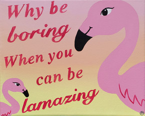 """""""Be Flamazing"""" Canvas Sign"""