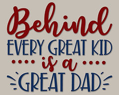 Behind Every Great Kid is a Great Dad.jp