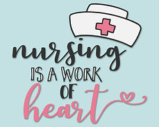 Nursing is a work of heart.jpg