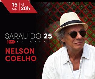 Sarau do 25 em Casa - Nelson Coelho