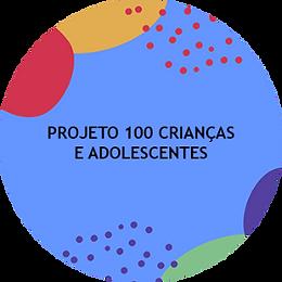 projeto 100 criancas e adolescentes.png