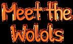 Meet The Wolols Caco Tato Wola Cowee Weva