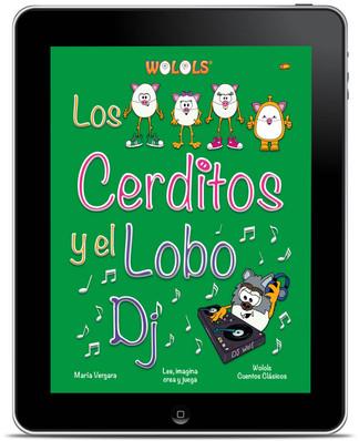 Los cerditos y el Lobo DJ Wolols ebook