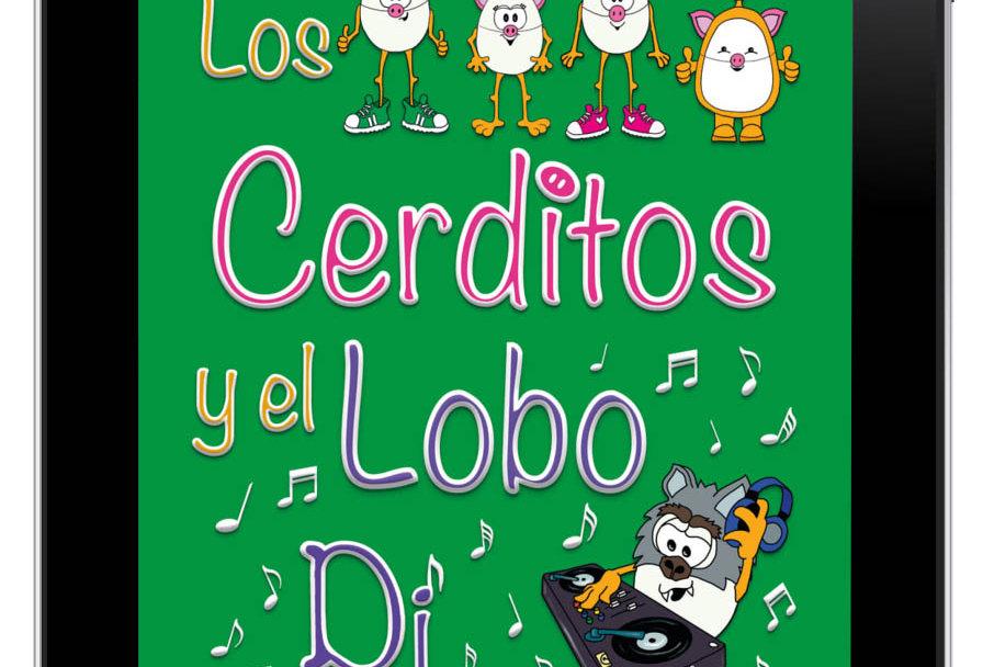 EPUB - Los Cerditos y el Lobo Dj - Wolols