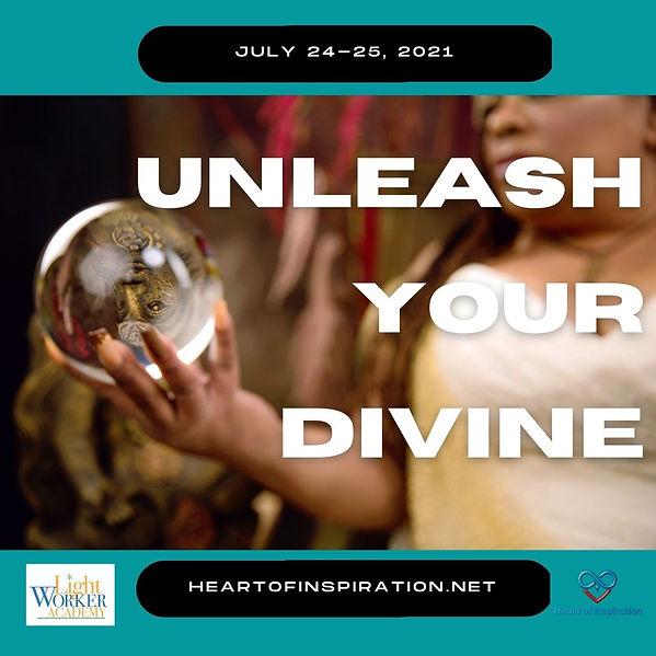 unleash YOUR DIVINE july.jpg