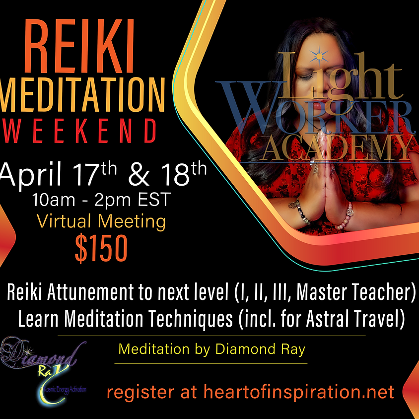 Reiki & Meditation Weekend