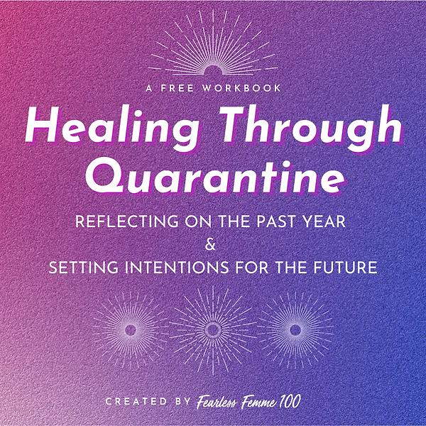 2021 Healing Through Quarantine Workbook
