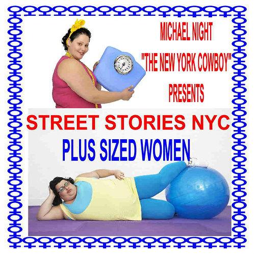 Street Stories NYC Plus Sized Women