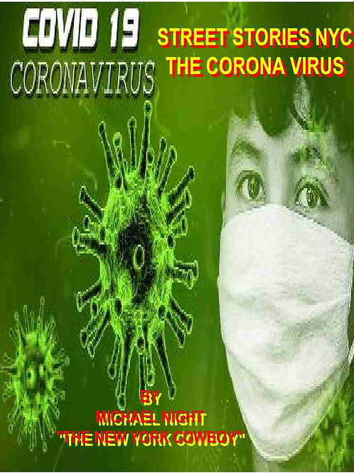 Street Stories NYC The Coronavirus