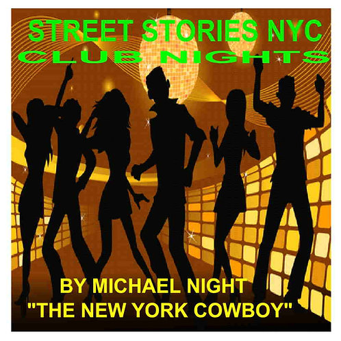 Street Stories NYC Club Nights