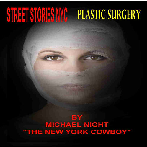 Street Stories NYC Plastic Surgery