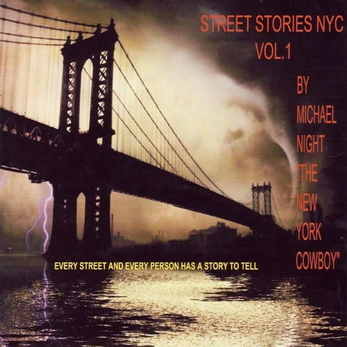 Street Stories NYC Volume 1