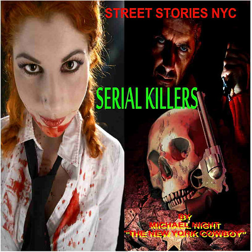Street Stories NYC Serial Killers