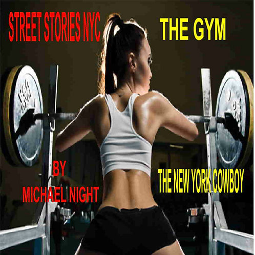 Street Stories NYC The Gym